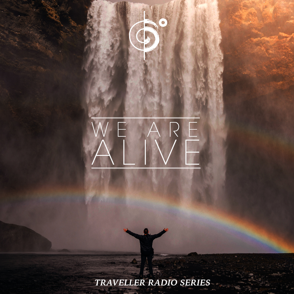 "Traveler Installment 373 – Traveler's ""We Are Alive"" Mix"