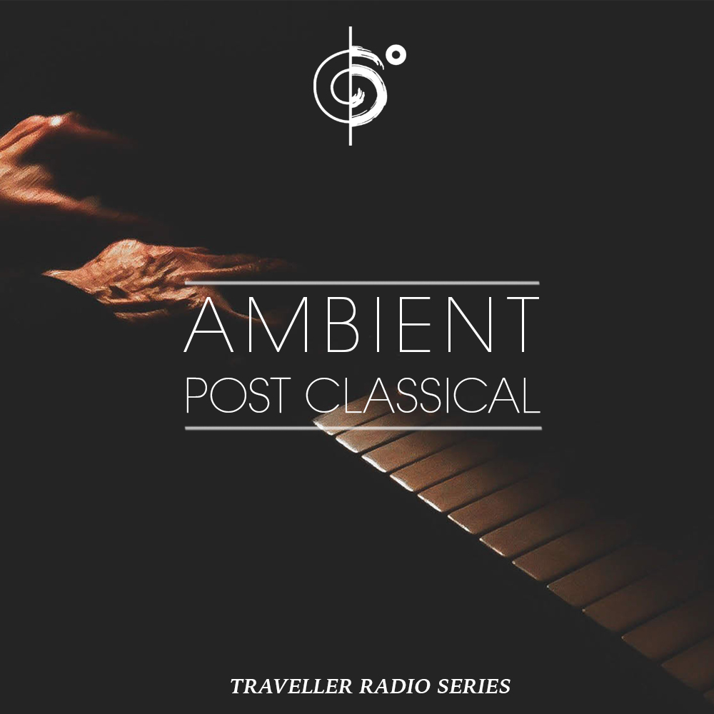 Traveler Installment 376 – Ambient, Post Classical Traveler