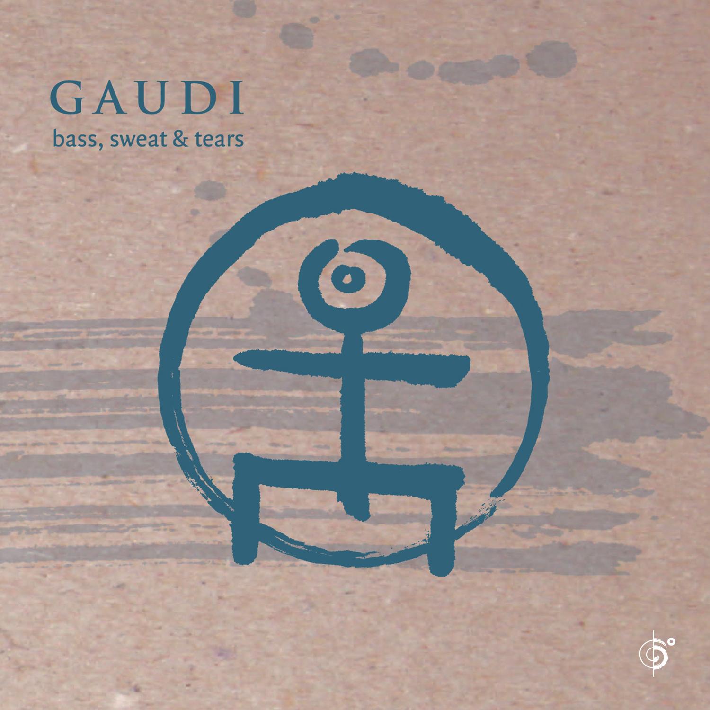 GAUDI – Bass, Sweat & Tears