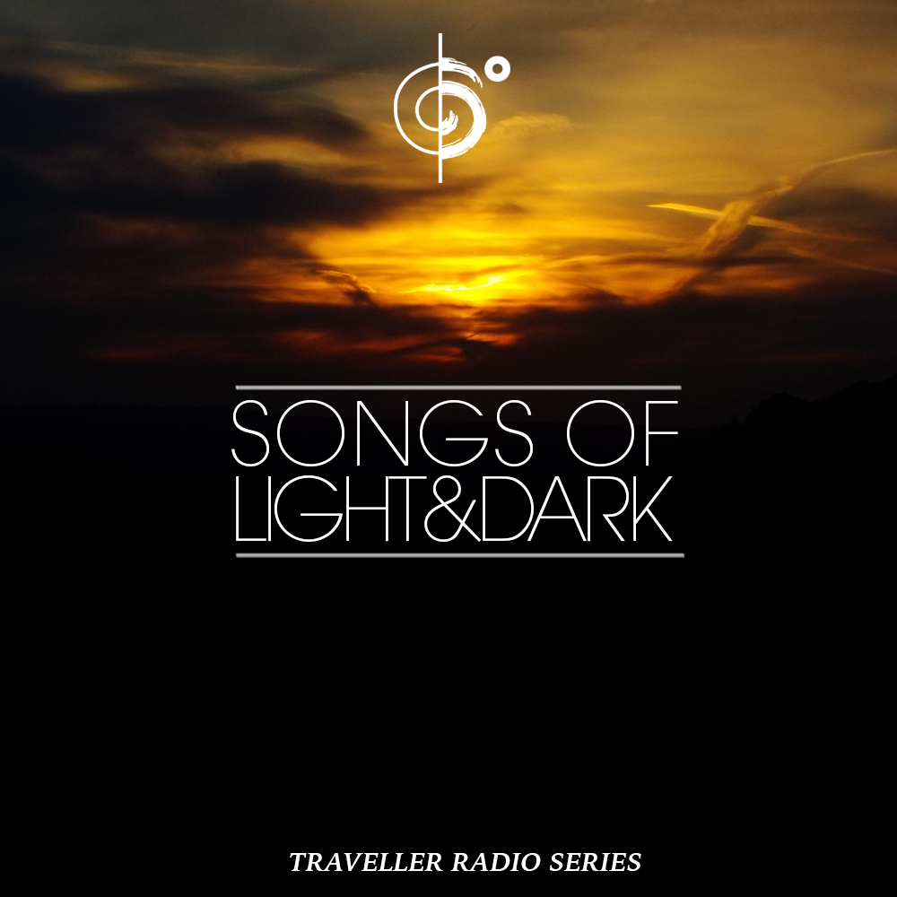 "Traveler Installment 380 – Traveler's ""Songs of Darkness & Light"" Mix"