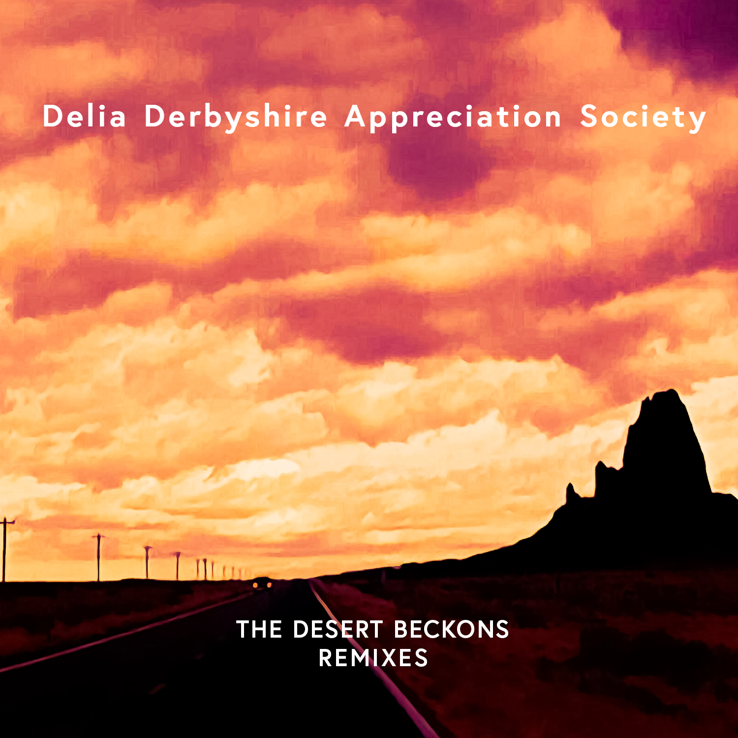 Delia Derbyshire Appreciation Society – The Desert Beckons Remixes
