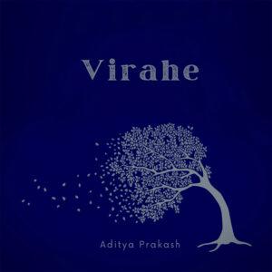 Aditya Prakash - Virahe